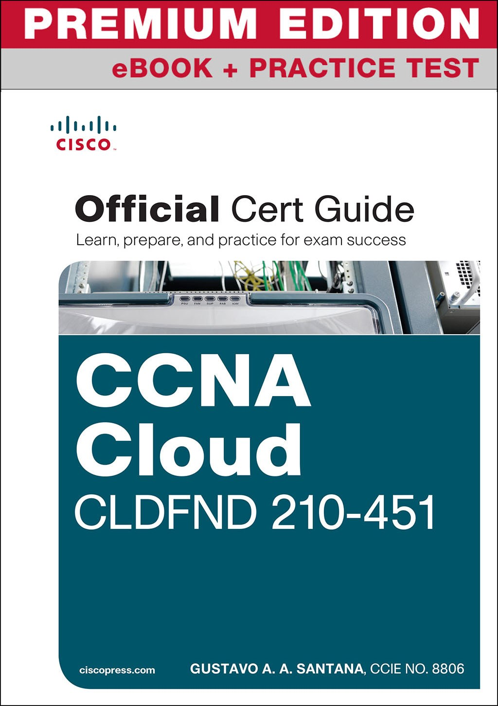 CCNA Cloud CLDFND 210-451 Official Cert Guide Premium Edition and Practice Tests