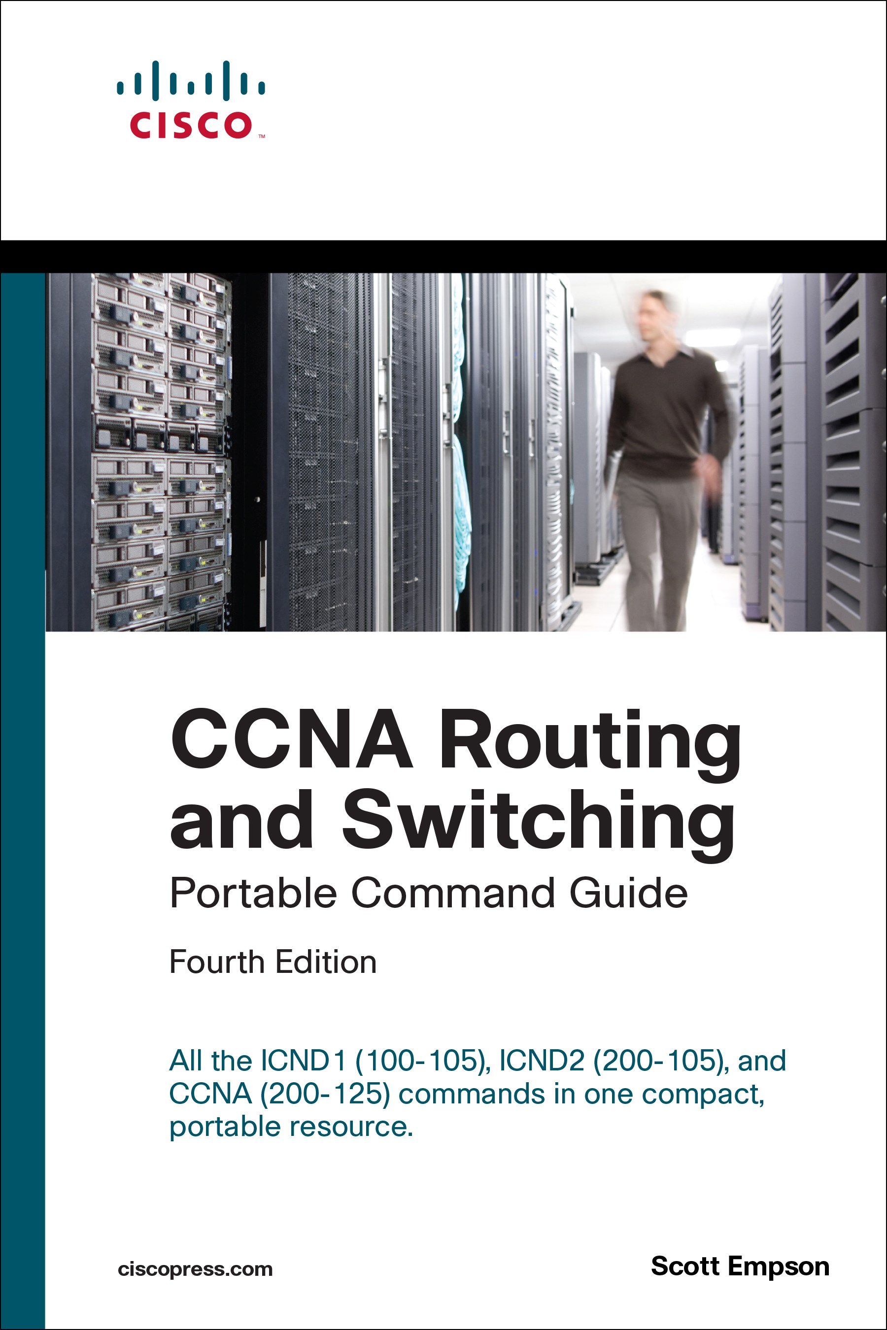 CCNA Routing and Switching Portable Command Guide (ICND1 100-105