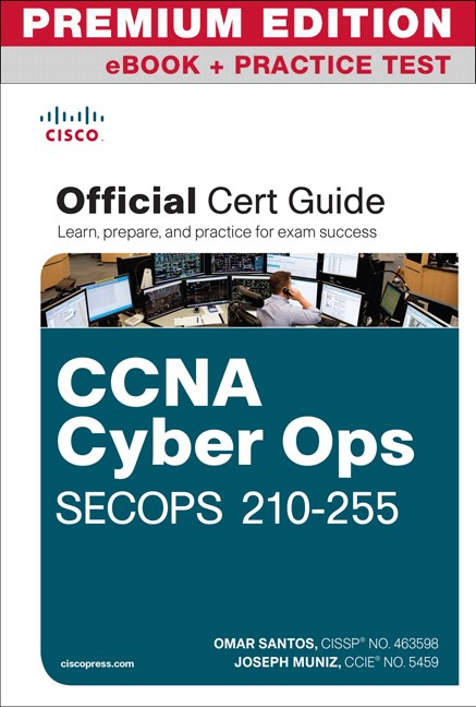 Ccna cyber ops secops 210 255 official cert guide premium edition larger cover fandeluxe Image collections