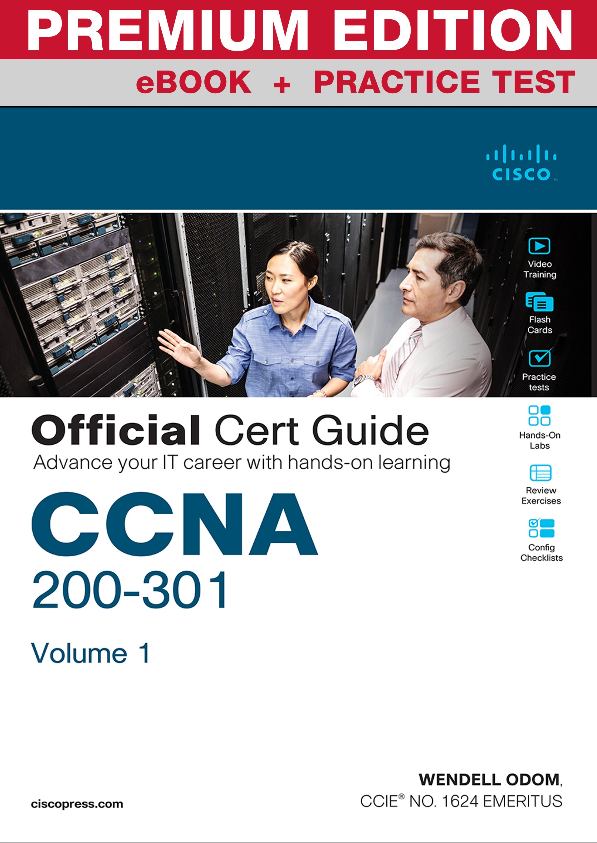 CCNA 200-301 Official Cert Guide, Volume 1 Premium Edition