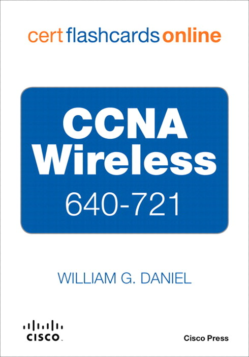 CCNA Wireless 640-721 Cert Flash Cards Online