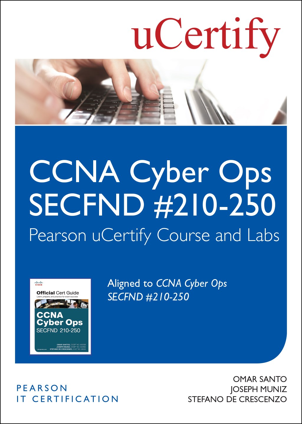 CCNA Cyber Ops SECFND #210-250 Pearson uCertify Course and Labs Access Code Card
