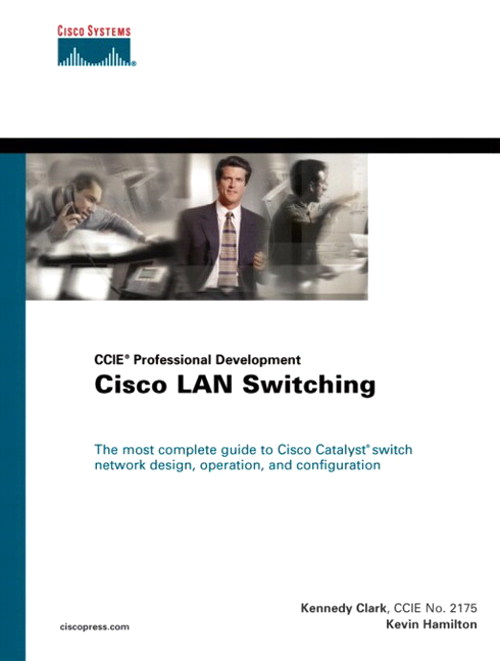 Cisco LAN Switching (CCIE Professional Development series)