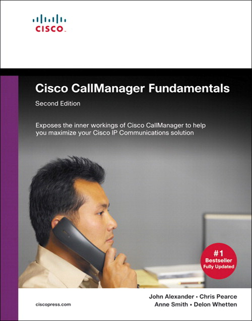 Cisco CallManager Fundamentals, Second Ed.