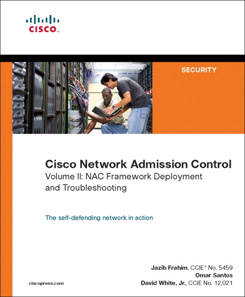 Cisco Network Admission Control, Volume II:  NAC Framework Deployment and Troubleshooting, Adobe Reader: NAC Framework Deployment and Troubleshooting