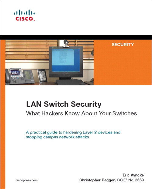 LAN Switch Security:  What Hackers Know About Your Switches, Adobe Reader: What Hackers Know About Your Switches
