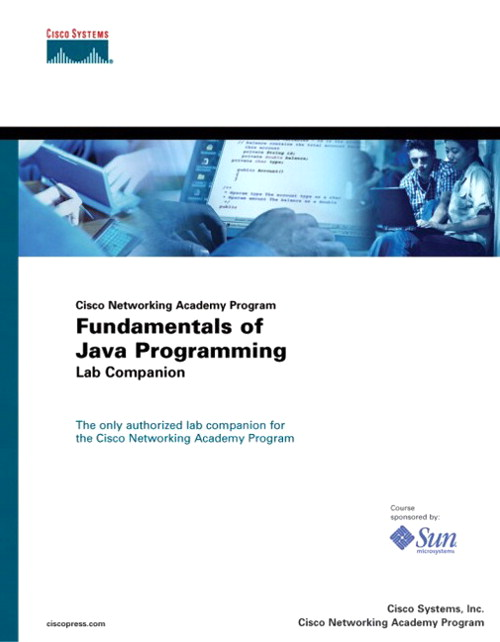 Fundamentals of Java Programming Lab Companion (Cisco Networking Academy Program)