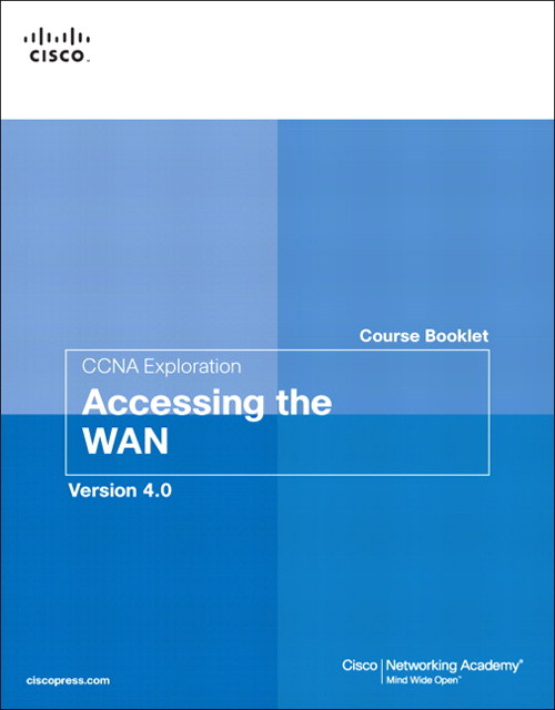 Course Booklet for CCNA Exploration Accessing the WAN, Version 4.01