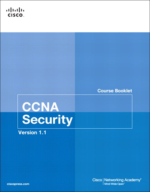 CCNA Security Course Booklet Version 1.1, 2nd Edition