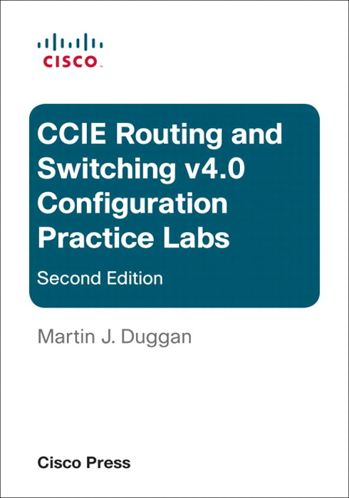 CCIE Routing Switching v4.0 Configuration Practice Labs (ebook), Edition