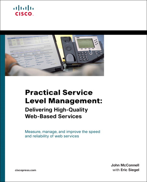 Practical Service Level Management: Delivering High-Quality Web-Based Services