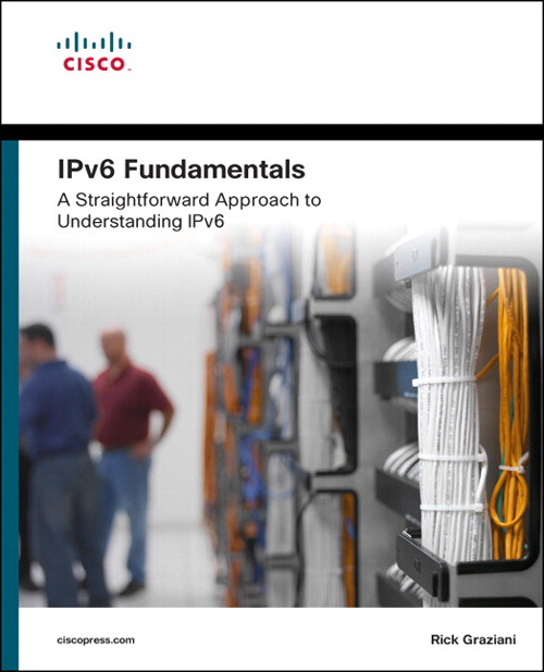 IPv6 Fundamentals: A Straightforward Approach to Understanding IPv6