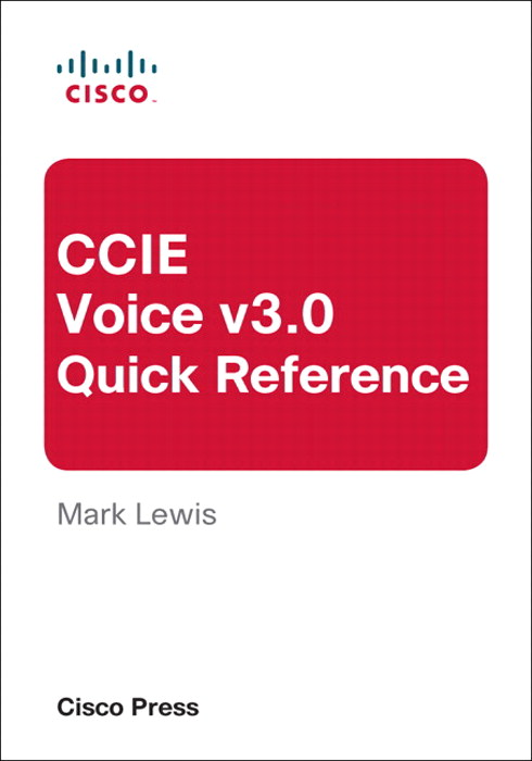 CCIE Voice v3.0 Quick Reference