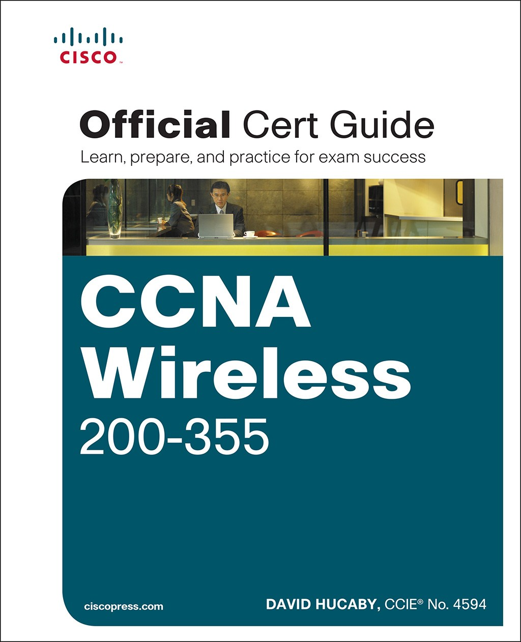 Ccna Wireless 200 355 Official Cert Guide