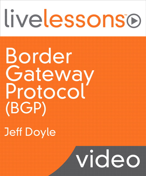Border Gateway Protocol (BGP) LiveLessons (Downloadable Video)
