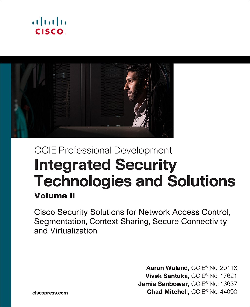 Integrated Security Technologies and Solutions - Volume II: Cisco