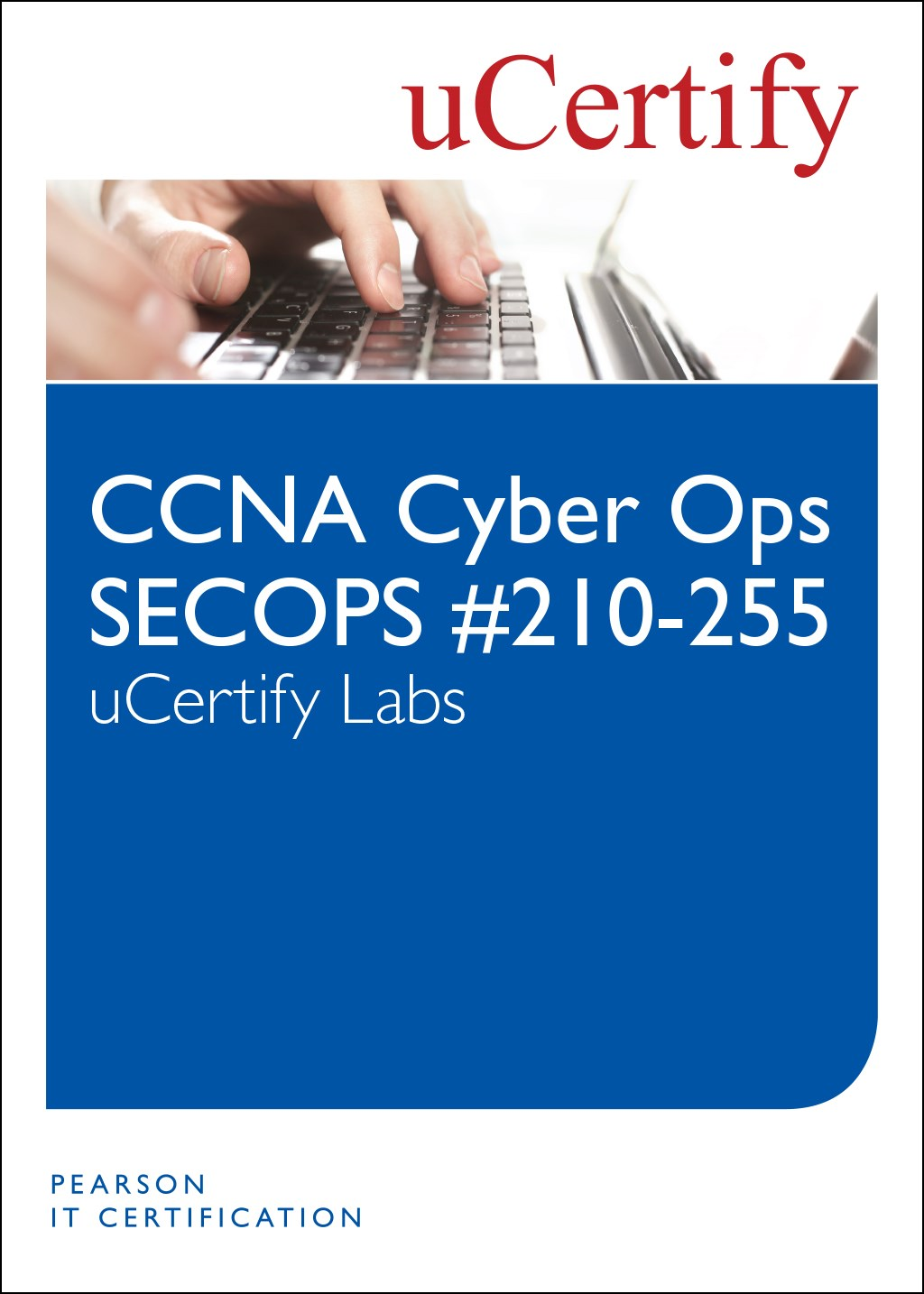 CCNA Cyber Ops SECOPS 210-255 uCertify Labs Access Code Card