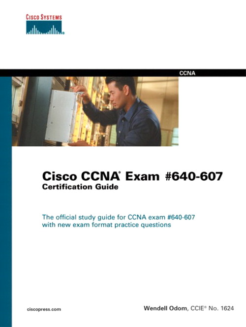 Cisco CCNA Exam #640-607 Certification Guide, 3rd Edition