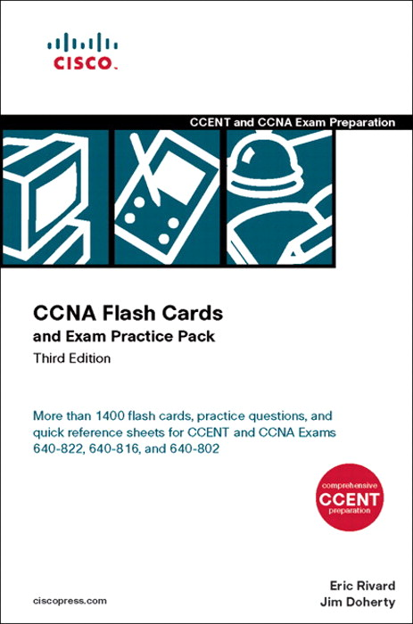 CCNA Flash Cards and Exam Practice Pack (CCENT Exam 640-822 and CCNA Exams 640-816 and 640-802), 3rd Edition