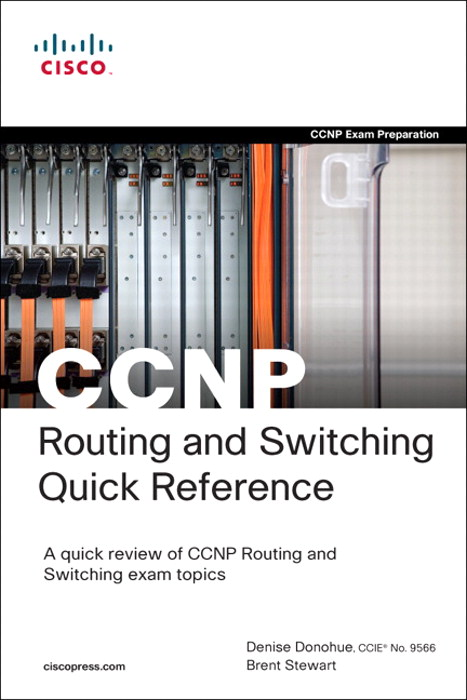 CCNP Routing and Switching Quick Reference (642-902, 642-813, 642-832)