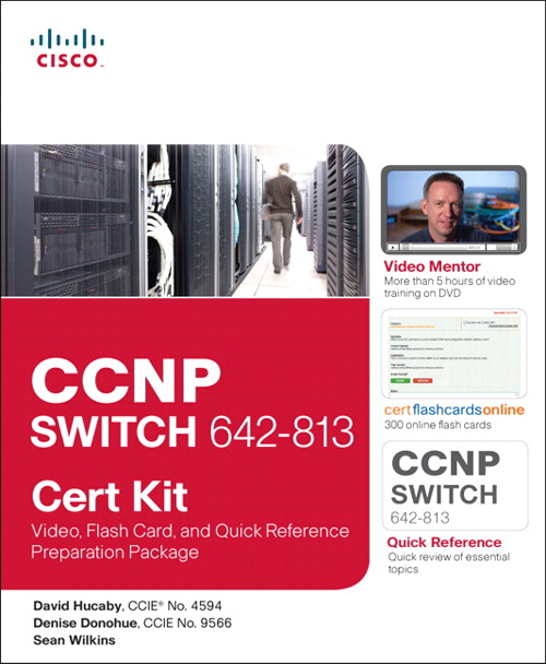 CCNP SWITCH 642-813 Cert Kit: Video, Flash Card, and Quick Reference Preparation Package