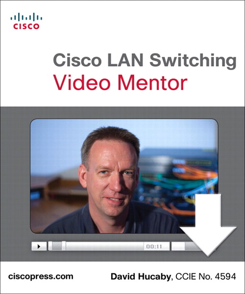 Cisco LAN Switching Video Mentor Downloadable Version