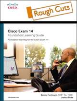Implementing Cisco Unified Communications Manager, Part 1 (CIPT1) Foundation Learning Guide, Rough Cuts: (CCNP Voice CIPT1 642-447), 2nd Edition