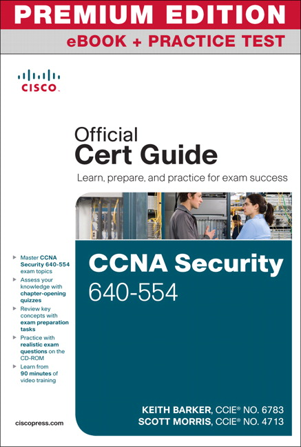 CCNA Security 640-554 Official Cert Guide Premium Edition