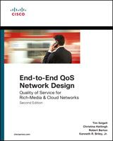 End-to-End QoS Network Design: Quality of Service for Rich-Media & Cloud Networks, 2nd Edition