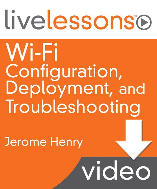 Lesson 1: Building the Right Wireless Network, Downloadable Version