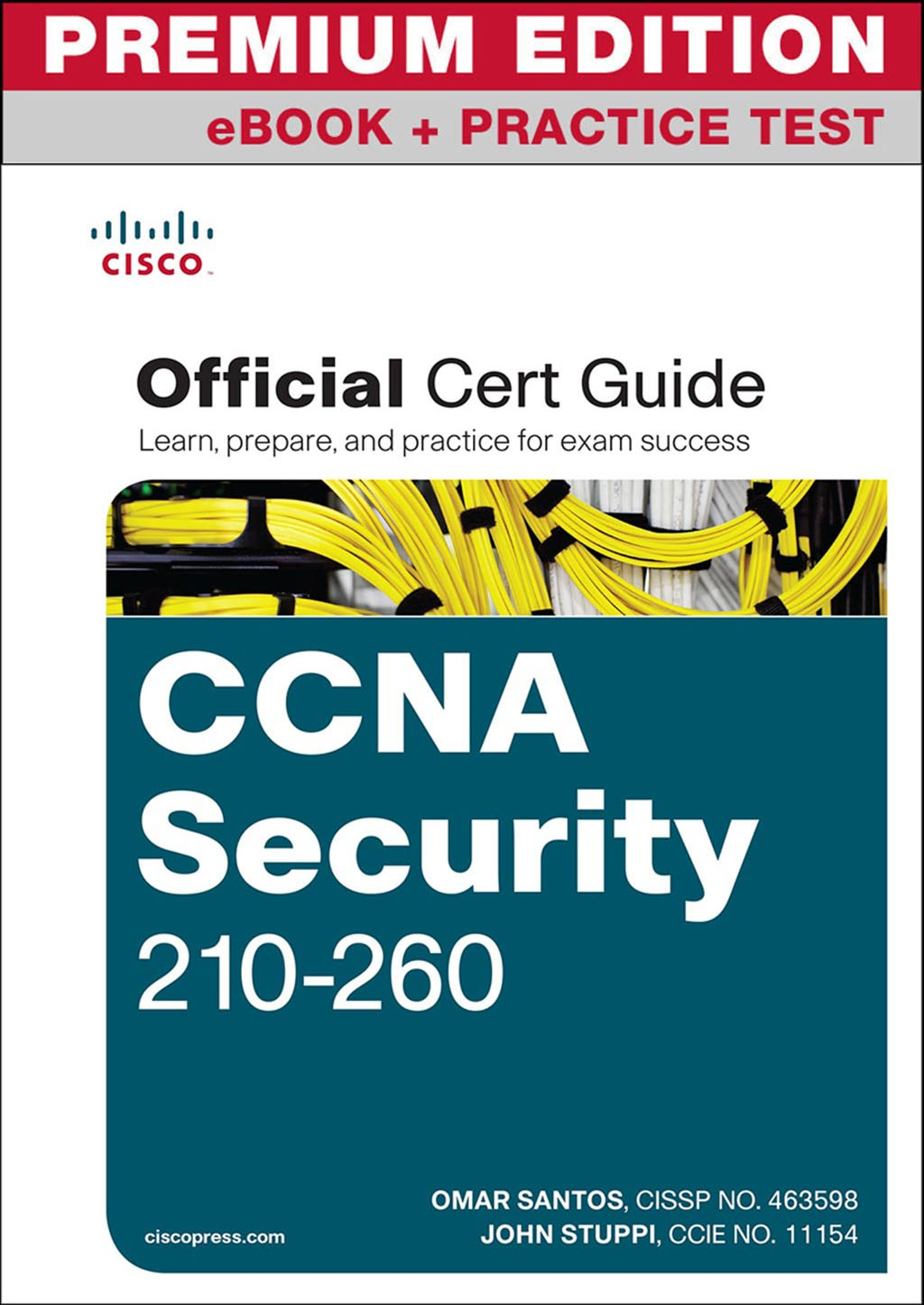 CCNA Security 210-260 Official Cert Guide Premium Edition and Practice Test