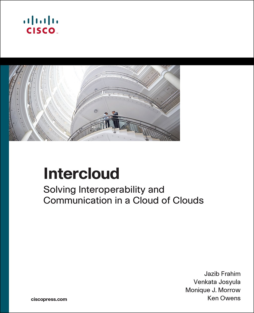 Intercloud: Solving Interoperability and Communication in a Cloud of Clouds
