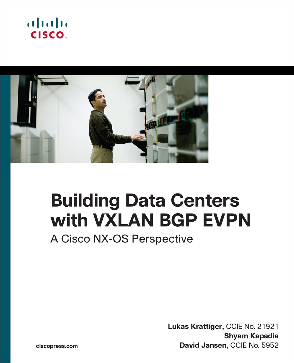 Building Data Centers with VXLAN BGP EVPN: A Cisco NX-OS Perspective