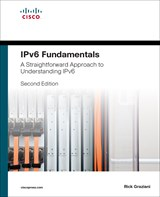 IPv6 Fundamentals: A Straightforward Approach to Understanding IPv6, 2nd Edition