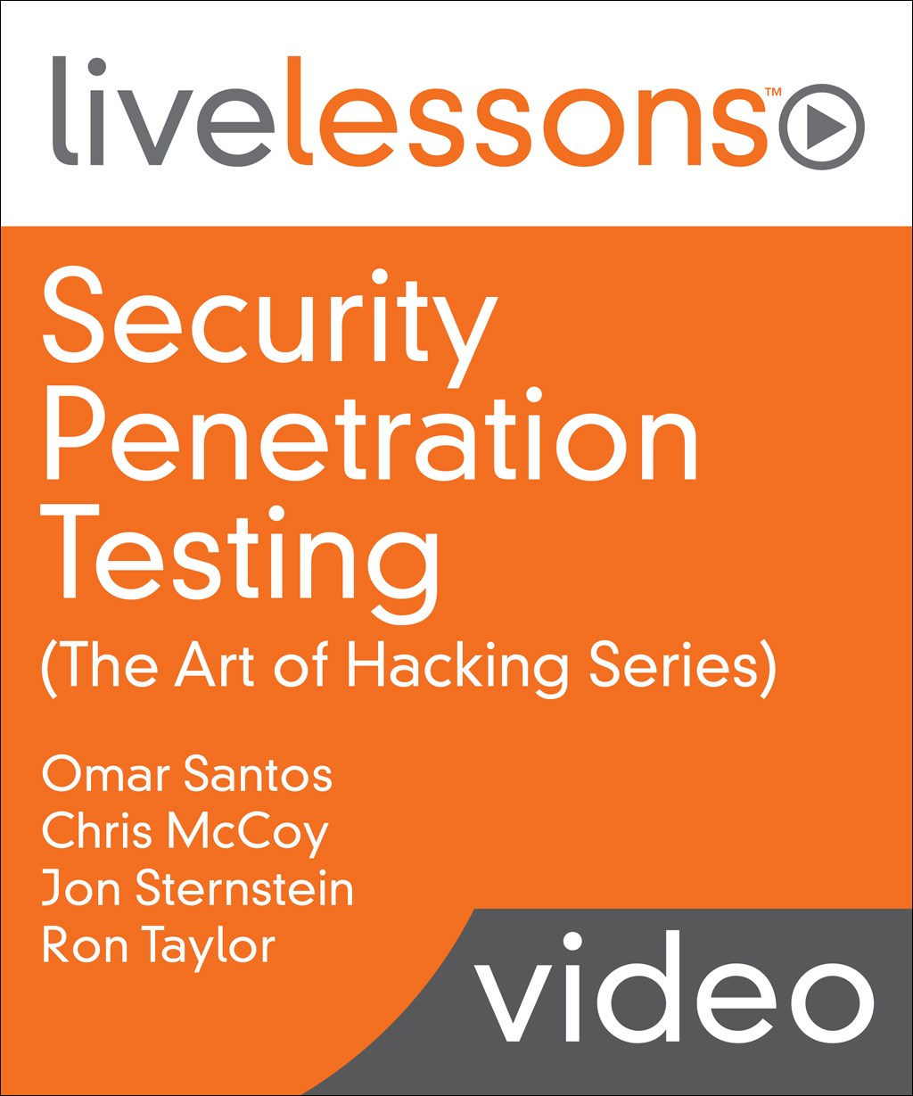Security Penetration Testing (The Art of Hacking Series) LiveLessons
