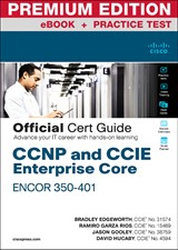 CCNP and CCIE Enterprise Core ENCOR 350-401 Official Cert Guide Premium Edition eBook and Practice Test