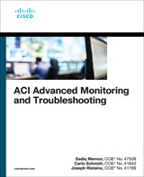 ACI Advanced Monitoring and Troubleshooting