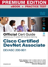 Cisco Certified DevNet Associate DEVASC 200-901 Official Cert Guide Premium Edition and Practice Test