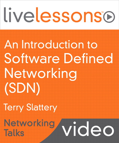An Introduction to Software Defined Networking (SDN) LiveLessons