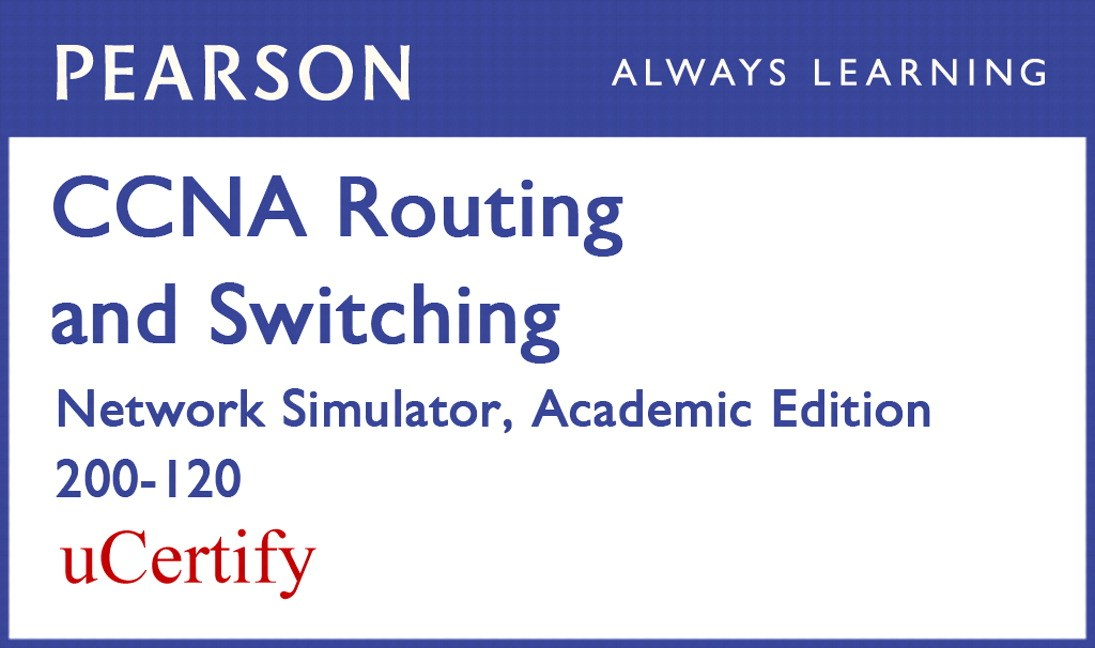 CCNA R&S 200-120 Network Simulator Academic Edition Pearson uCertify Labs Student Access Card