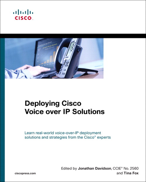 Deploying Cisco Voice over IP Solutions