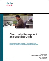 Cisco Unity Deployment and Solutions Guide