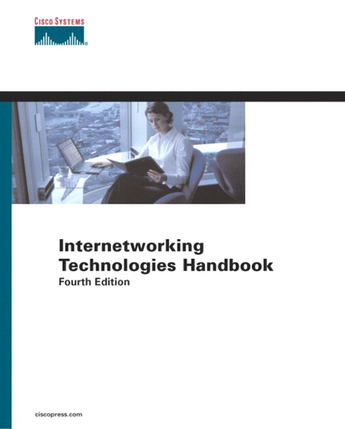 Internetworking Technologies Handbook, 4th Edition