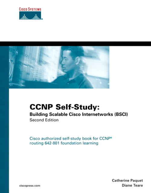 CCNP Self-Study: Building Scalable Cisco Internetworks (BSCI)