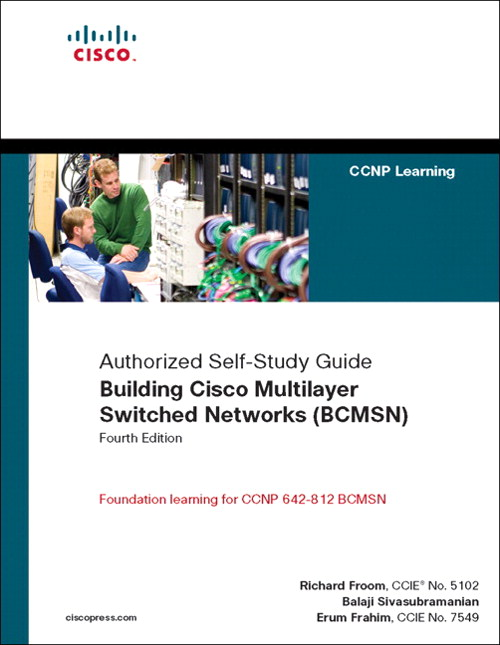 Building Cisco Multilayer Switched Networks (BCMSN) (Authorized Self-Study Guide)