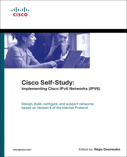 Cisco Self-Study: Implementing Cisco IPv6 Networks (IPV6)