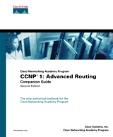 CCNP 1: Advanced Routing Companion Guide (Cisco Networking Academy Program), 2nd Edition