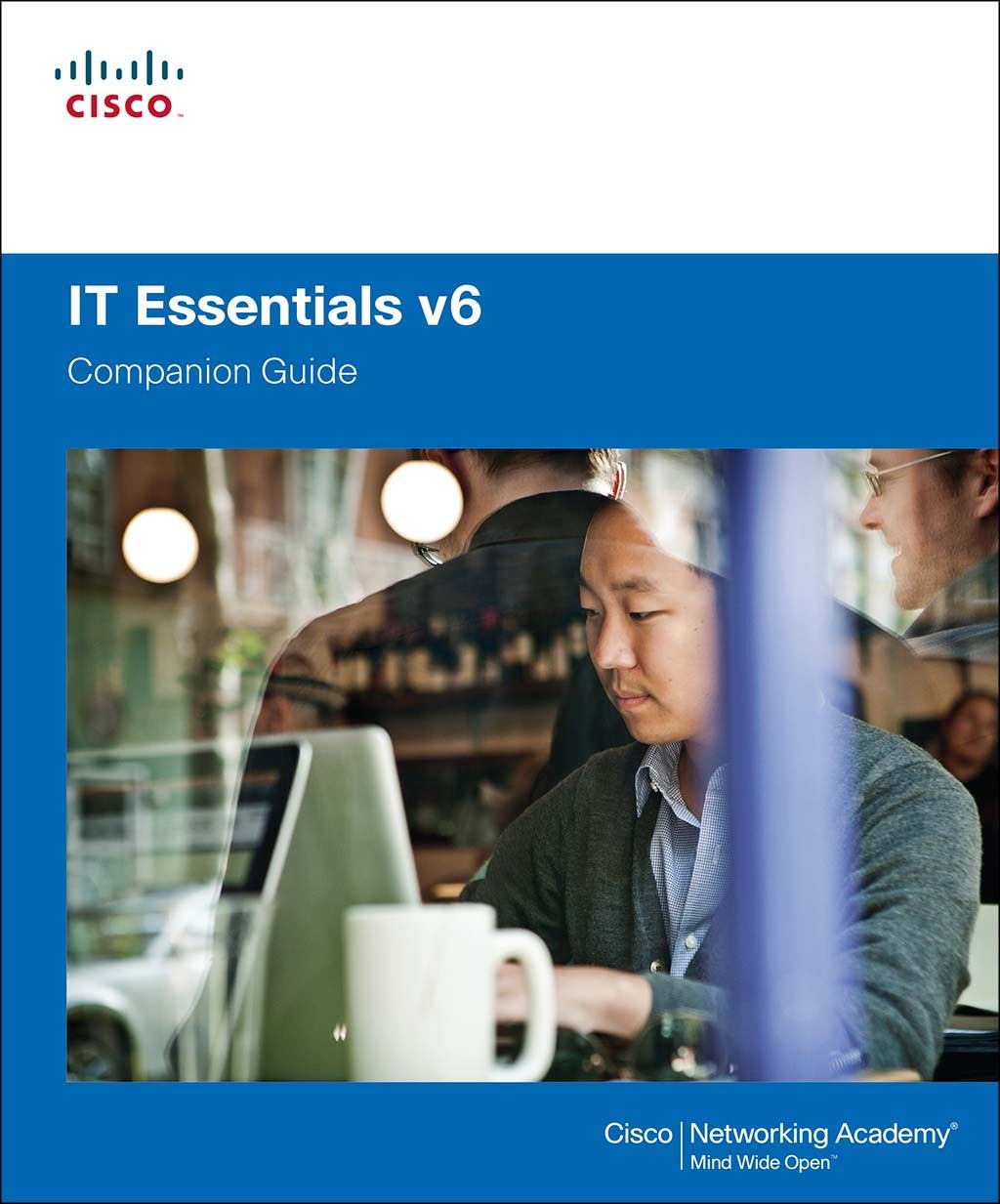 IT Essentials Companion Guide v6