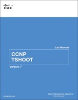 CCNP TSHOOT Lab Manual, 2nd Edition