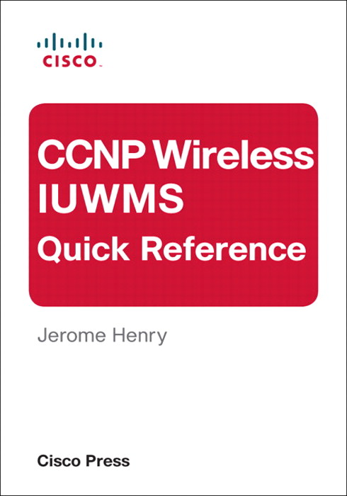 CCNP Wireless IUWMS Quick Reference